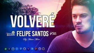 Felipe Santos - Volveré