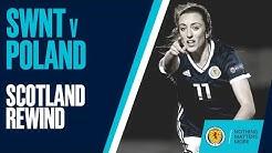 Scotland Rewind   SWNT v Poland 2018   Full Match