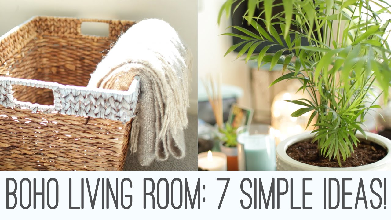 boho living room - 7 simple ideas! - youtube