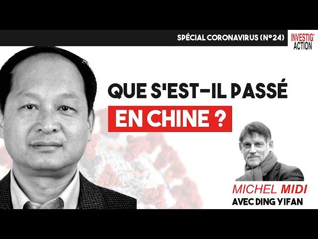 QUE S'EST-IL PASSÉ EN CHINE ? - Michel Midi Spécial Coronavirus (n°24)