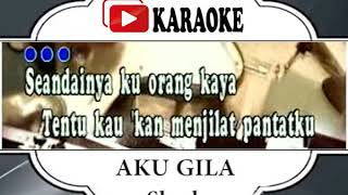 AKU GILA#SLANK#INDONESIA#LEFT