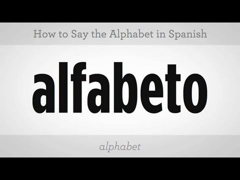 How to Say the Alphabet | Spanish Lessons