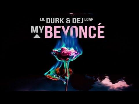 Lil Durk - My Beyonce [ft DeJ Loaf].