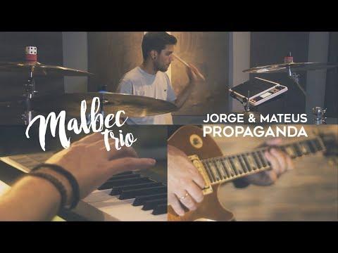 Jorge & Mateus - Propaganda Malbec Trio Cover