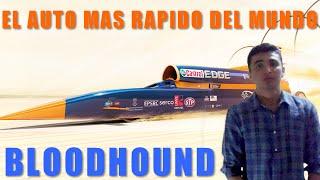 El Auto Mas Rapido Del Mundo   BloodHound  