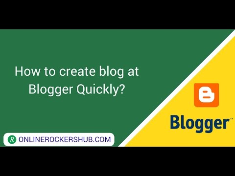 How to create a blog at blogger quickly ? - OnlineRockersHub