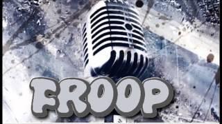Froop - Radio 5G FM Remix