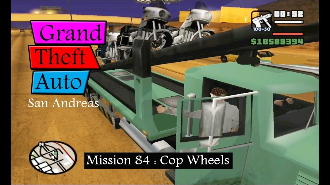 GTA San Andreas : Mission 84 Mengambil Motor Petugas / Cop Wheels