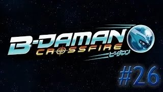 (FR) B-Daman Crossfire Episode 26: