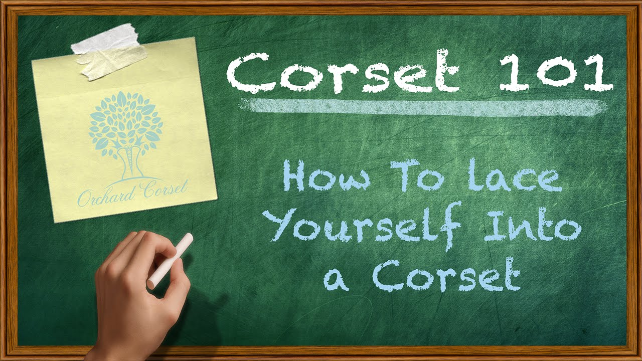 c8fa440ce4 How to Lace Yourself into a Steel Boned Corset - YouTube