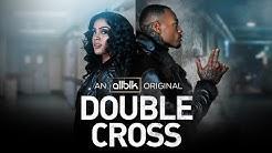 DOUBLE CROSS | Official Trailer (HD) | UMC Original Series