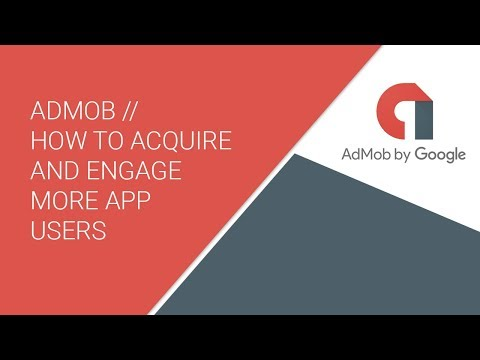 admob-//-how-to-acquire-and-engage-more-app-users