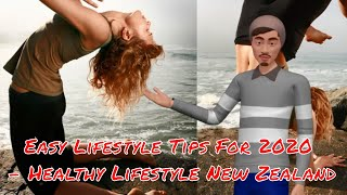 Easy lifestyle tips for 2020 - healthy new zealand