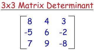 how to find determinant of 3x3 matrix shortcut