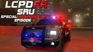 LCPDFR Season III [Episode #6] SRU Special Response Unit