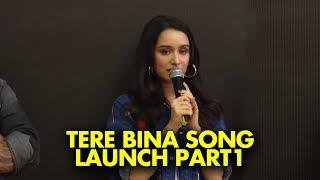 UNCUT- Shraddha Kapoor, Siddhanth Kapoor, Ankur Bhatia launch Haseena Parkar song 'Tere Bina'-Part-1