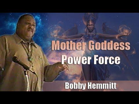 Bobby Hemmitt | Mother Goddess Power Force (Official Bobby Hemmitt Archives) - Pt. 1/5