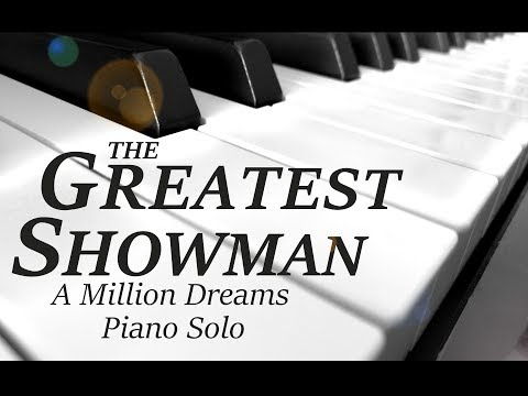 ★★★★★ A Million Dreams - [ The Greatest Showman ] - Piano Solo Cover | Pianoguys