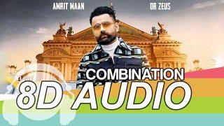 Combination 8D Audio - Amrit Maan | Dr Zeus Latest Punjabi Song 2019 | Humble Music