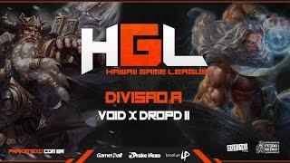 Campeonato SMITE HGL :: Divisão A :: Void x DropD Final 2