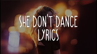 Everyone You Know - She Don't Dance (Lyrics)