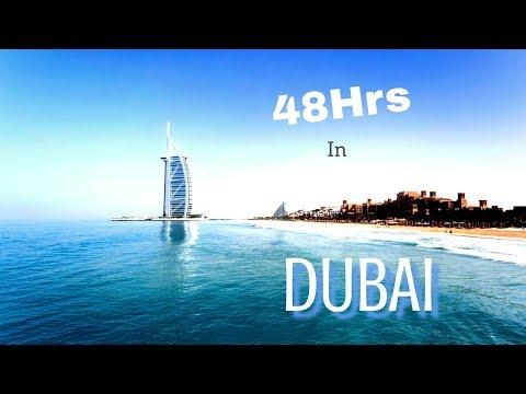 48 hrs In Dubai