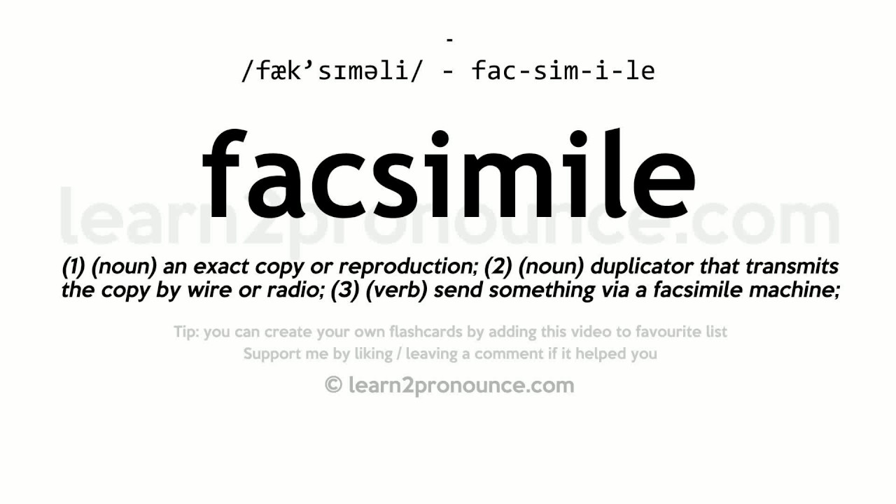 Facsimile Pronunciation And Definition