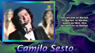 Camilo Sesto - Devuélveme mi libertad (300 Millones)