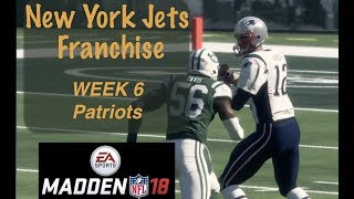 Madden 18 (PS4) Franchise Mode: NEW YORK JETS WEEK 6 Vs. Patriots