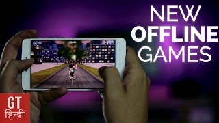10 Cool New Offline Android Games - 2017 (Hindi-हिन्दी ) | GT Hindi