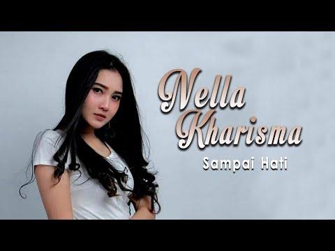 Download Lagu Nella Kharisma - Sampai Hati (Official Music Video)