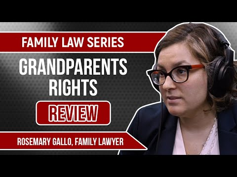 family-law-series-|-grandparents-rights-review