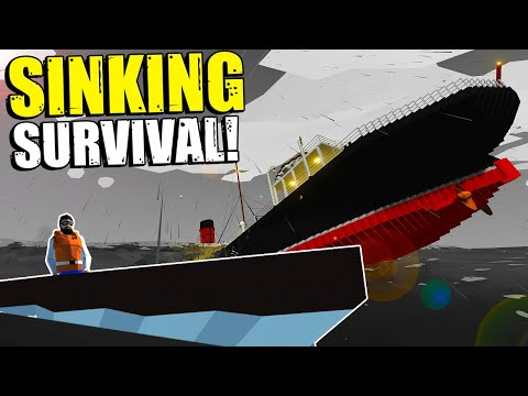 ESCAPING A STRANDED SHIP AT SEA! - Stormworks Sinking Ship Survival Gameplay
