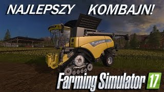 Farming Simulator 17 - NAJLEPSZY KOMBAJN New Holland!