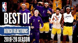Best Of Bench Reactions   2019-20 NBA Season
