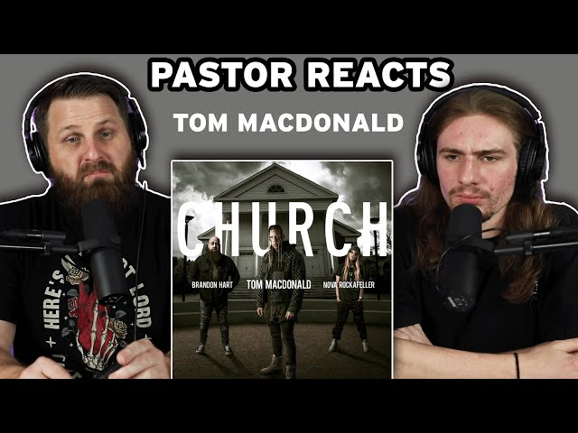 Tom MacDonald CHURCH | Pastor Rob reaction and discussion