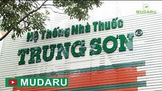 Hệ thống Nhà thuốc Trung Sơn đã có bán Khổ qua rừng MUDARU   MUDARU.COM