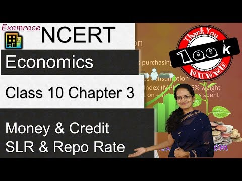 NCERT Class 10 Economics Chapter 3: Money and Credit (CRR, S