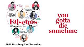 You Gotta Die Sometime — Falsettos (Lyric Video) [2016BC]