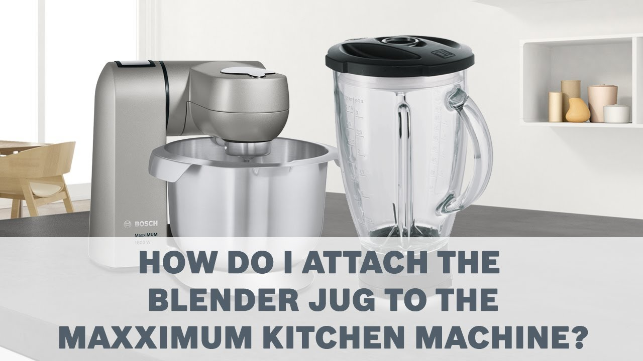 Blender Jug   Bosch MaxxiMUM Kitchen Machines Accessories User Guide