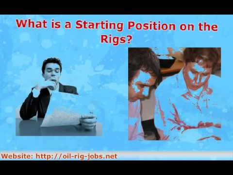 Rig Jobs - How can You Get a Position for an Offshore Oil Job