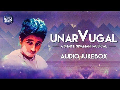 Popular Tamil Song   Unarvugal   Shakti Sivamani    Official Audio Jukebox   EDM Songs of 2016