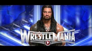The Latest WWE Backstage News On Roman Reigns WRESTLEMANIA 31 Push