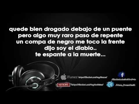 La Trakalosa De Monterrey - Mi Padrino El Diablo (Con Letra) 2O14 HD