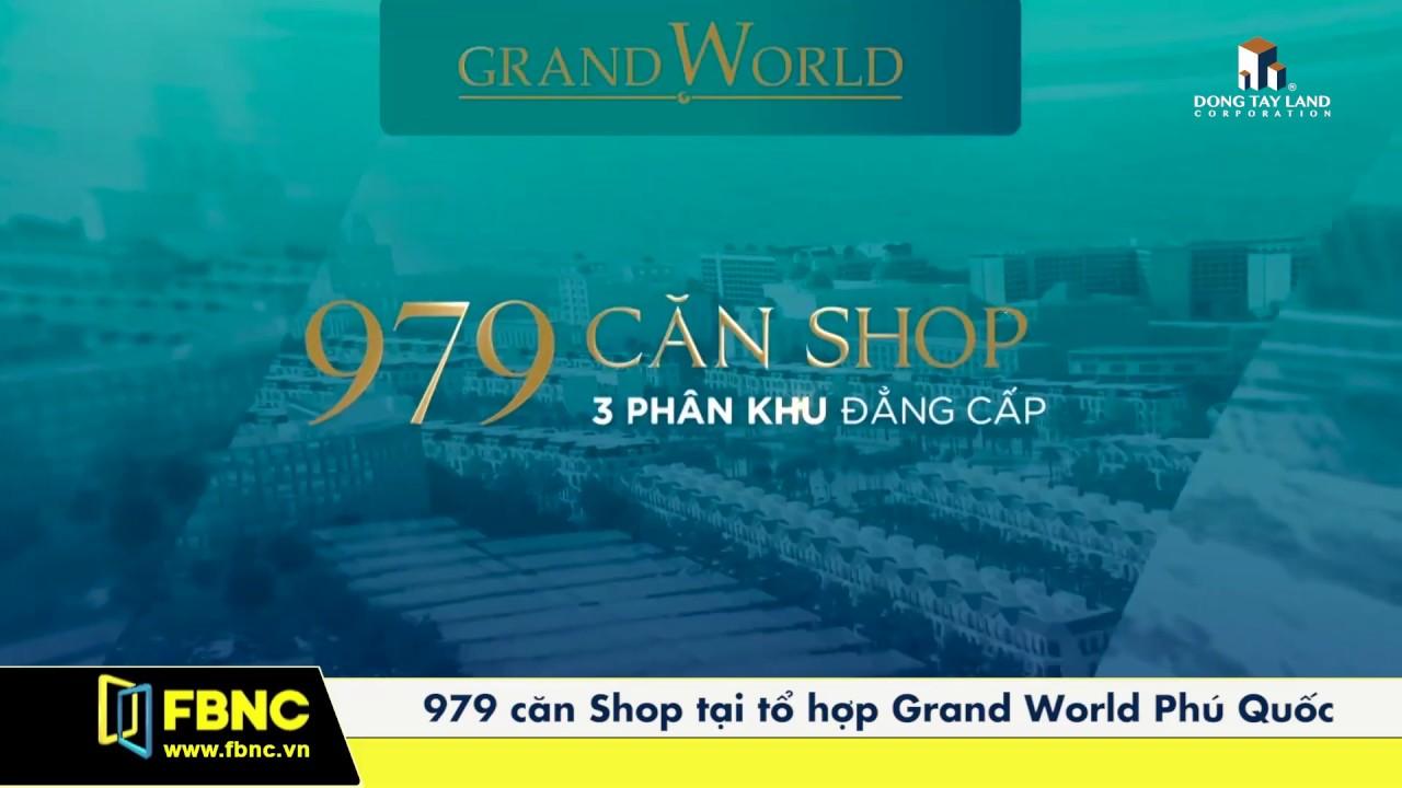 Shop thương mại liền kề Casino tại Grand World Phú Quốc
