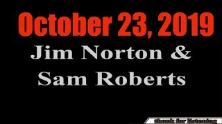 Jim Norton and Sam Roberts October 23, 2019