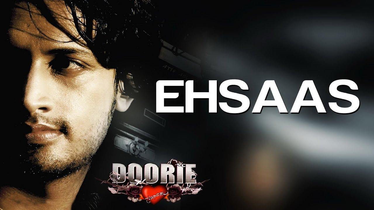 ehsaas-hoon-main-ek-fard-hoon-atif-aslam-full-song-album-doorie-tips-music
