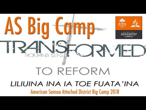 American Samoa Attached District Big Camp Opening - Transformed to Reform - Aug 22nd, 2018
