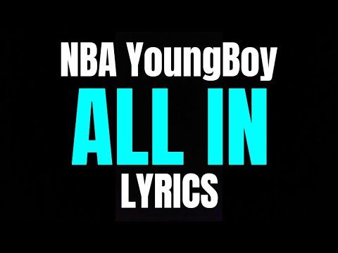 nba-youngboy---all-in-(lyrics)