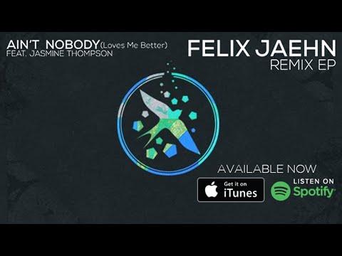 Felix Jaehn ft Jasmine Thompson - Ain't Nobody (Loves Me Better) Extended Mix